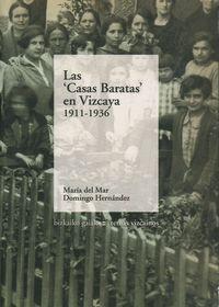 """Las """"casas baratas"""" en vizcaya (1911-1936) - Mª Del Mar Domingo Hernandez"""