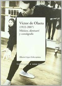 VICTOR DE OLAETA (1922-2007) - MUSICO, DANTZARI Y COREOGRAFO