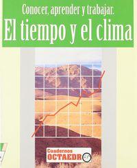 Tiempo Y El Clima, El - Conocer, Aprender Y Trabajar - Javier Pejenaute Goñi