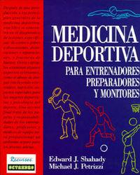MEDICINA DEPORTIVA - PARA ENTRENADORES, PREPARADORES Y MONITORES