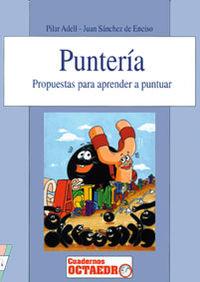 ¡PUNTERIA! - PROPUESTAS PARA APRENDER A PUNTUAR