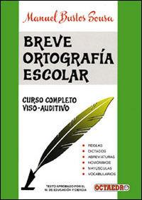 BREVE ORTOGRAFIA ESCOLAR (BUSTOS)