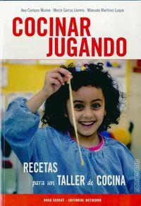 COCINAR JUGANDO - RECETAS PARA UN TALLER DE COCINA