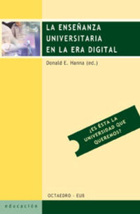 La enseñanza universitaria en la era digital - Donald E. Hanna