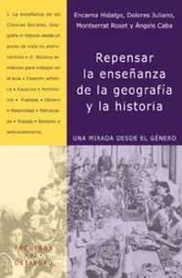 REPENSAR LA ENSEÑANZA DE LA GEOGRAFIA Y LA HISTORIA