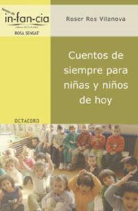 Cuentos De Siempre Para Niñas Y Niños De Hoy - Roser Ros Vilanova