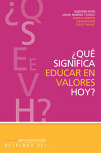 ¿QUE SIGNIFICA EDUCAR EN VALORES HOY?