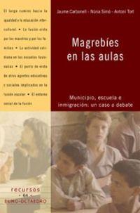 magrebies en las aulas - Jaume Carbonell