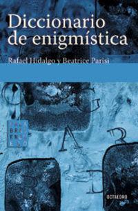 Diccionario De Enigmistica - Rafael Hidalgo / Beatrice Parisi
