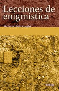 Lecciones De Enigmistica - Stefano Bartezzaghi