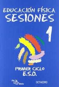 Eso 1 / 2 - Educacion Fisica Sesiones - Aa. Vv.