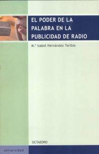 PODER DE LA PALABRA EN LA PUBLICIDAD DE RADIO, EL