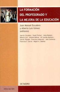 FORMACION DEL PROFESORADO Y LA MEJORA DE LA EDUCACION, LA