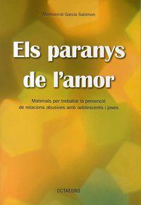 PARANYS DE L'AMOR, ELS
