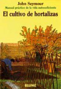 CULTIVO DE HORTALIZAS, EL
