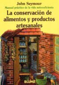 CONSERVACION DE ALIMENTOS Y PRODUCTOS ARTESANALES, LA