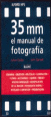 35 MM - EL MANUAL DE FOTOGRAFIA
