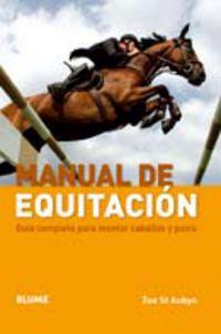 Manual De Equitacion - Guia Completa Para Montar Caballos Y Ponis - Z. S. Aubyn