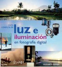 GUIA COMPLETA DE LUZ E ILUMINACION EN FOTOGRAFIA DIGITAL