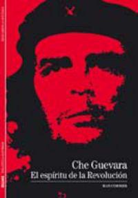 Che Guevara - El Espiritu De La Revolucion - Jean Cormier