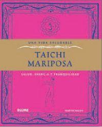 TAICHI MARIPOSA - SALUD, ENERGIA Y TRANQUILIDAD