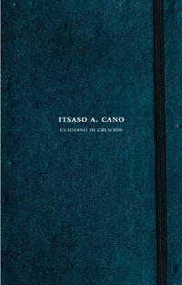 ITSASO A. CANO - CUADERNO DE CREACION