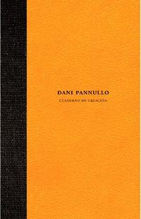 DANI PANNULLO - CUADERNO DE CREACION