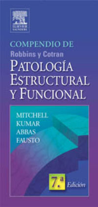 PATOLOGIA ESTRUCTURAL Y FUNCIONAL - (COMPENDIO DE ROBBINS Y COTRAN)