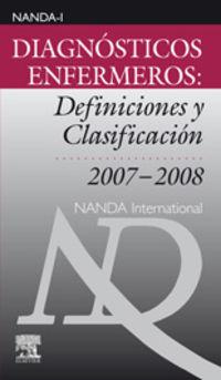 DIAGNOSTICOS ENFERMEROS - DEFINICIONES Y CLASIFICACION (2007-2008)