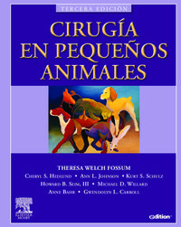 Cirugia En Pequeños Animales (3ª Ed. ) - Theresa Welch Fossum