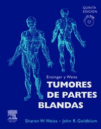 ENZINGER Y WEISS - TUMORES DE PARTES BLANDAS (+CD-ROM) (5ª ED)