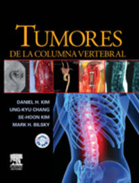 Tumores De La Columna Vertebral (+cd-Rom) - Daniel H. Kim / [ET AL. ]