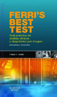 FERRI'S BEST TEST - GUIA PRACTICA DE ANALISIS CLINICOS Y DIAGNOSTICO