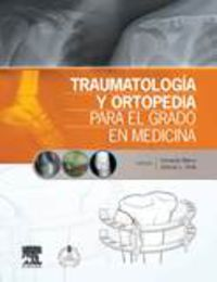 Traumatologia Y Ortopedia Para El Grado En Medicina + Studentconsult En Español - F. Marco Martinez / A. Urda Martinez-Aedo