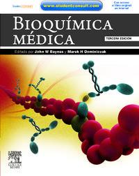 Bioquimica Medica (3ª Ed. ) - Jhon W.  Baynes  /  Marek H.  Dominiczak