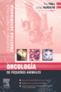 Oncologia De Pequeños Animales - Rob D.  Foale  /  Jackie  Demetriou