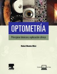 OPTOMETRIA - PRINCIPIOS BASICOS Y APLICACION CLINICA