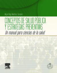 Conceptos De Salud Publica Y Estrategias Preventivas - Miguel A. Martinez Gonzalez
