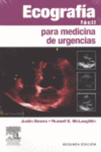 Ecografia Facil Para Medicina De Urgencias - Justin Bowra
