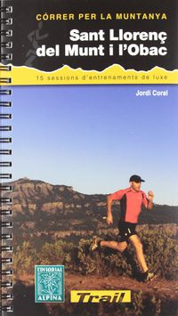 sant llorenç de munt i l'obac - correr per la muntanya - Jordi Coral
