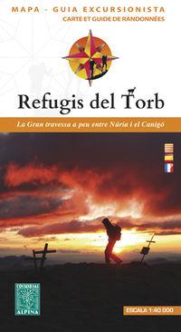 REFUGIS DEL TORB - MAPA Y GUIA 1: 40000