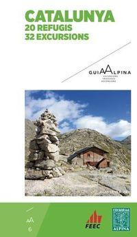 Catalunya 20 Refugis / 32 Excursions - Aa. Vv.