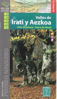 VALLES DE IRATI Y AEZKOA 1: 25000 - MAPA Y GUIA