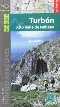 (2 Ed) Turbon - Alto Valle De Isabena 1: 25000 - Mapa Y Guia - Aa. Vv.