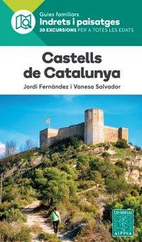 Castells De Catalunya - Indrets I Paisatges - Jordi Fernandez / Vanesa Salvador