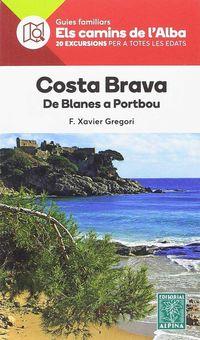Costa Brava - De Blanes A Portbou - F. Xavier Gregori Pons
