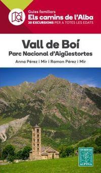 Vall De Boi- Els Camins De L'alba - Anna Perez I Ramon Perez