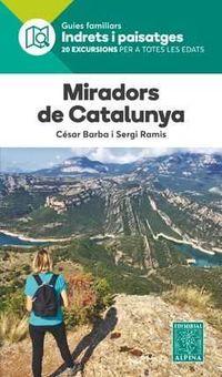 Miradors De Catalunya - Indrets I Paisatges - Cesar Barba / Sergi Ramis