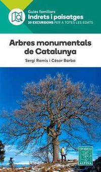 Arbres Monumentals De Catalunya - Indrets I Paisatges - Sergi Ramis / Cesar Barba