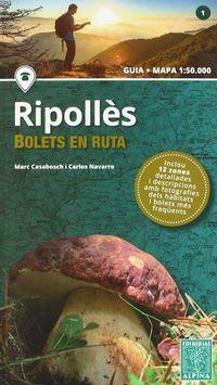 RIPOLLES - BOLETS EN RUTA (GUIA + MAPA 1: 50000)